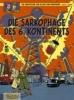 Sente, Yves,Die Abenteuer von Blake und Mortimer 13. Die Sarkophage des 6. Kontinents