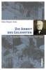 Wagner-Hasel, Beate,Die Arbeit des Gelehrten