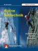 Schubert, Pit,Alpine Seiltechnik