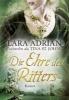 Adrian, Lara,Die Ehre des Ritters