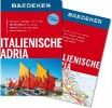 Wurth, Andrea,Baedeker Reiseführer Italienische Adria