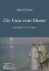 Ibsen, Henrik,Die Frau vom Meere