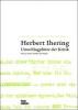 Herbert Ihering. Umschlagplätze der Kritik,Texte zu Kultur Politik und Theater