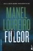 <b>Manel  Loureiro</b>,Fulgor