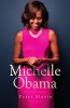 Peter  Slevin,Michelle Obama