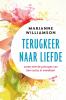 Marianne  Williamson,Terugkeer naar liefde