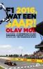 <b>Olav  Mol</b>,F1 2016, wat een jaar !