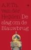 A.F.Th. van der Heijden,De slag om de Blauwbrug