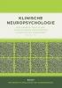 Roy  Kessels, Paul  Eling, Rudolf  Ponds, Joke  Spikman,Klinische neuropsychologie, lichte herziening