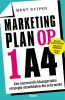 <b>Ment  Kuiper</b>,Marketingplan op 1 A4