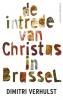 Dimitri Verhulst,De intrede van Christus in Brussel