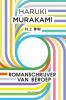 <b>Haruki  Murakami</b>,Romanschrijver van beroep