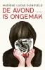 <b>Marieke Lucas  Rijneveld</b>,De avond is ongemak