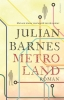 <b>Julian Barnes</b>,Metroland