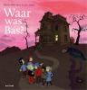 Bette  Westera,Waar was Bas?
