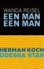 Herman  Koch, Wanda  Reisel,Odessa Star/Een man een man