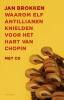 Jan  Brokken,Waarom elf Antillianen knielden voor het hart van Chopin + CD