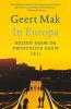 <b>Geert  Mak</b>,In Europa set I & II