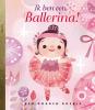 Sue  Fliess,Ik ben een ballerina