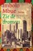 <b>Imbolo  Mbue</b>,Zie de dromers