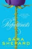 <b>Sara  Shepard</b>,The Perfectionists