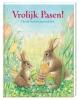 Vrolijk Pasen!,de vijf mooiste paasverhalen