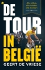 <b>Geert De Vriese</b>,De tour in Belgie
