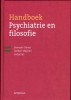 ,<b>Handboek psychiatrie en filosofie</b>