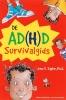 <b>John F. Taylor</b>,De AD(H)D survivalgids