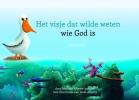 <b>Mellody  Alberts-Jonasse</b>,Het visje dat wilde weten wie God is