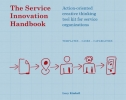 <b>Lucy  Kimbell</b>,The service innovation handbook