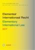 ,<b>Elementair Internationaal Recht 2017</b>