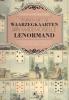 Christiane  Renner,Trainen met de Waarzegkaarten van Mademoiselle Lenormand