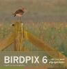 A.  Schoonhoven,Birdpix 6 Vogels en hun leefgebied