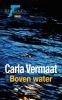 Carla  Vermaat,Barbara , politievrouw Boven water