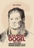 <b>Jan  Postma</b>,Alexander Gogel (1765-1821). Grondlegger van de Nederlandse staat