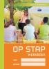 Judith van de Blokenhoeve,OP STAP WERKBOEK (SET VAN 5)