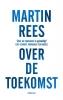 Martin  Rees ,Over de toekomst