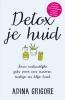 Adina  Grigore ,Detox je huid