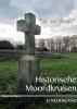 <b>René  ten Dam</b>,Historische Moordkruisen in Nederland