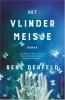 <b>Rene  Denfeld</b>,Het vlindermeisje