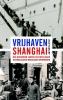<b>Joan  Veldkamp</b>,Vrijhaven Shanghai