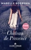 Marelle  Boersma ,Chateau de Provence