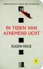 Eugen  Ruge ,In tijden van afnemend licht