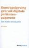 <b>R.P.  Wijne</b>,Kernregelgeving gebruik digitale patiëntengegevens