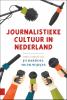 Huub  Wijfjes Jo  Bardoel,Journalistieke cultuur in Nederland