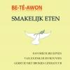 <b>Be-T&eacute;-Awon</b>,smakelijk eten