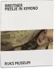 <b>Suzanne  Veldink, Nienke  Woltman</b>,Breitner: meisje in kimono
