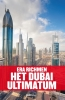 <b>Era  Richmen</b>,Het Dubai ultimatum