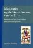 Valentin  Tomberg ,Meditaties op de Grote Arcana van de Tarot I